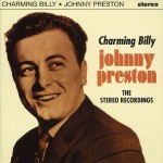CD - Johnny Preston - Charming Billy - The Stereo Recordings