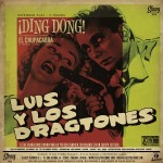 Single - Luis And The Dragtones - Ding Dong!