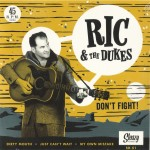 Single - Ric & The Dukes - Don't Fight!!