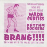 Single - Wade Curtiss And Rhythm Rockers - Brang , Maxine