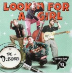 CD -  Outsiders - Lookin' For A Girl