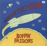 LP - Boppin' Passions - Rockin' By The Moon