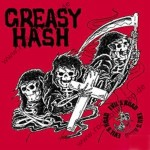 LP - Greasy Hash - Evil's Road