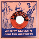 Single - Jerry Mccain - My Next Door Neighbor , Crying Like A Fool