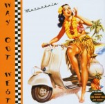 10inch - Way Out West - Motorhula