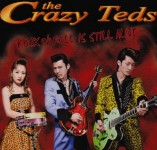 CD - Crazy Teds - Rock'n'roll Is Still Alive