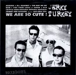 LP - Jerky Turkey - We are so cute