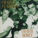 LP - Charlie Feathers - Uh Huh Honey