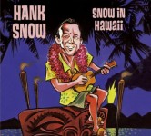 CD - Hank Snow - Snow In Hawaii
