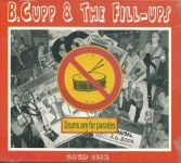 CD - B. Cupp & the fill ups - Drums are for parades