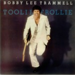 LP - Bobby Lee Trammell - Toolie Frollie