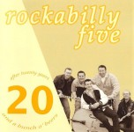 CD - Rockabilly Five - After 20 Years And A Bunch O' Beers