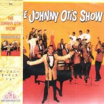 CD - Johnny Otis - The Johnny Otis Show