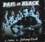 CD - VA - Paid In Black ? A Tribute To Johnny Cash