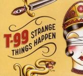 CD - T99 - Strange Things Happen