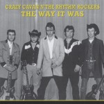 CD - Crazy Cavan & The Rhythm Rockers - The Way It Was