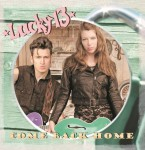 CD - Lucky 13 - Come Back Home