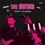 Single - Thee Gravemen - Rockin' In The Graveyard