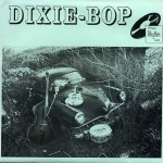 Single - Dixie-Bop - Big Train Of Love, Johnny The Rebel