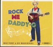 CD - Mike Penny & his Moonshiners - Rock Me Daddy-O