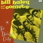 CD - Bill Haley & His Comets - For Dancers Only
