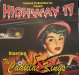 CD - Cadillac Kings - Highway 17