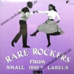 LP - VA - Rare Rockers From Small 1950s Labels Vol. 5