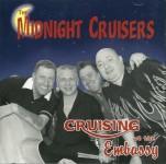 CD - Midnight Cruisers - Cruising At The Embassy