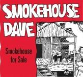 CD - Smokehouse Dave - Smokehouse For Sale