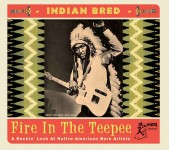 CD - VA - Indian Bred Vol. 1 - Fire In The Teepee