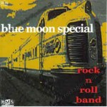 CD - Blue Moon Special - Rock And Roll Band