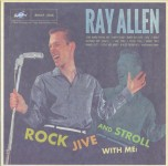 LP - Ray Allen - Rock, Jive & Stroll With Me