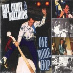 CD - Ray Campi & The Bellhops - One More Hop