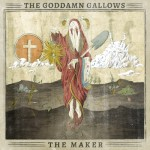 LP - Goddamn Gallows - The Maker