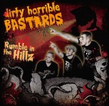 CD - Dirty Horrible Bastards - Rumble in The Hillz