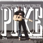 CD - Pike Cavalero - Three Chords & The Truth