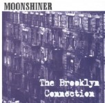 CD - Moonshiner - Brooklyn Connection