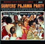 CD - Bruce Surfing Band Johnston - Surfers Pajama Party