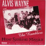 Single - Alvis Wayne and the Ramblers - Heat Seeking Missile