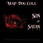 CD - Mad Dog Cole - Son Of Satan