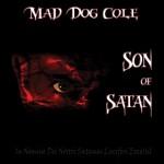 CD - Mad Dog Cole - Son Of Satan