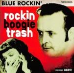 CD - Blue Rockin - Rockin Boogie Trash