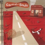 CD - Carnival Of Souls - Ritorno A Casa