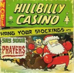 CD - Hillbilly Casino - Hang Your Stockings and Say Your Prayers