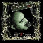 CD - P. Paul Fenech - The ?F? Word