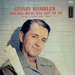 LP - Stuart Hamblen - This old house has got to go