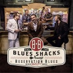 LP - B.B. & the Blues Shacks - Reservation Blues