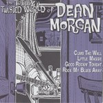 Single - Dean Morgan - The Totally Twisted World