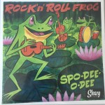 Single - Spo-Dee-O-Dee -Rock'n'Roll Frog