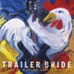 CD - Trailer Bride - Hope Is A Thing With Feathers